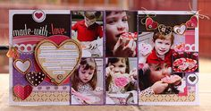 Made With Love Scrapbooking Layout Idea
