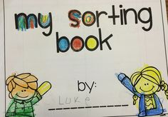 Literacy and Laughter - Celebrating Kindergarten children and the books they love: Teaching Sorting