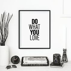 "Letterpress Poster Style Typography Print ""Do What You Love"" Motivational Print Black and White Home Decor Love Fall Trends Wall Decor"