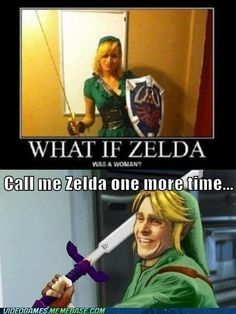 "Zelda is a woman. Original Pinner- ""I HAFF BIG BOOBZ N KAN WARE VIDEO GAME COSTUMES HURR HURR HURR I'M HAWT"" idiots."