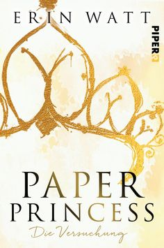 Erin Watt - Paper Princess. Die Versuchung #1