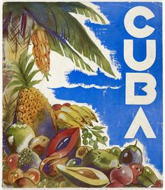 Vintage Travel Poster - Cuba - Fruit - by Carlos - 1930-1940.