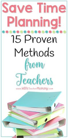 Do you feel like you are always working because there is SO much planning to do as a teacher? Learn 15 proven methods to drastically save time planning- used by teachers like you! Teacher Binder, Teacher Organization, Teacher Hacks, Organized Teacher, Organizing, Teacher Stuff, Teacher Planner, New Teachers, Elementary Teacher