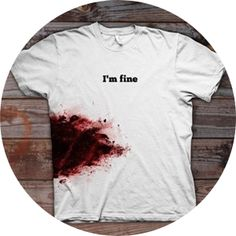 Tee-shirt « I'm fine. » - Glaaad : Soyez fier de vos produits - Dexter - #Dexter…