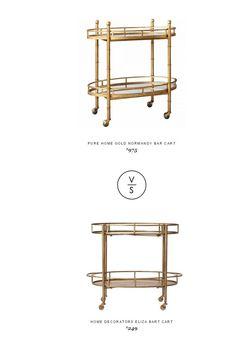 @purehome  Gold Normandy Bar Cart $975 vs Home Decorators Eliza Bart Cart $249