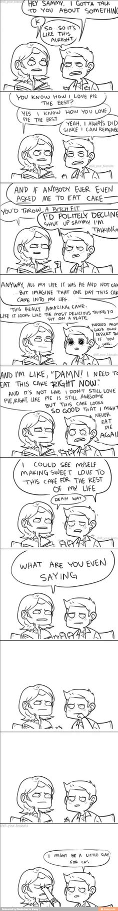 Destiel.  Yep, he's talkin' Angel Food cake...with a side of trenchcoat || Sam Is 100% done with Dean