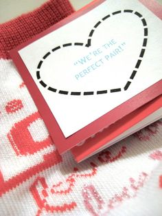 """""""We're the Perfect Pair"""" ~ Card given with a pair of socks ~ Valentine's Day or Anniversary"""