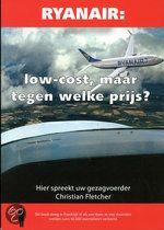 Boek van een anonieme gezagvoerder van Ryanair. De luchtvaart moet steeds goedkoper, maar wat voor consequenties hebben deze kostenbesparing voor o.a. de veiligheid?