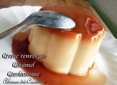 Creme renversee caramel cardamome - 1 amour de cuisine algerienne chez soulef
