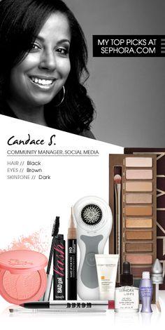 Candace S., Community Manager, Social Media. My top picks at Sephora.com #Sephora #SephoraItLists