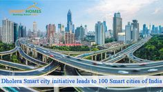 Dholera Smart City Initiative Leads to 100 Smart Cities of India.