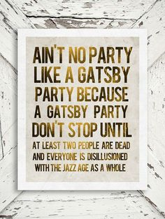 Image result for great gatsby parties quote