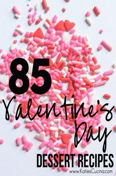 85 Valentine's Day Dessert Recipes - Katie's Cucina