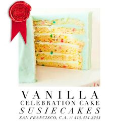 Scouted: Vanilla Celebration Cake from Susie Cakes - San Francisco, CA. Let them eat cake! Or cupcakes or cookies or pudding…or one of each. With eight locations in California including San Francisco, SusieCakes serves a variety of heavenly desserts. Our favorite? The Vanilla Celebration Cake. With all those delicious layers, what's not to celebrate?