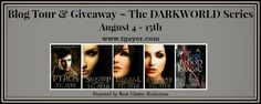 BLOG TOUR & GIVEAWAY: DarkWorld by T.G. Ayer (BLOG TOUR, Giveaway, Paranormal) (August 2014)