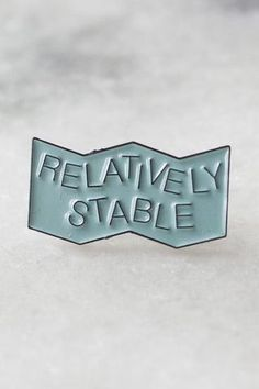 Stay Home Relatively Stable Pin