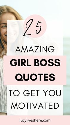25 powerful quotes for women: these wise words will get you through anything