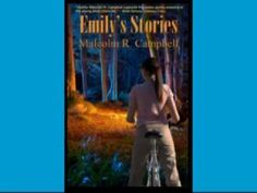 Emily's Stories by Malcolm R. Campbell