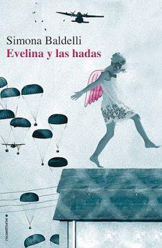 Pero Qué Locura de Libros.: EVELINA Y LAS HADAS - Simona Baldelli