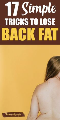 Click to read how to lose back fat fast. I have 17 simple strategies for you to help you get rid of the extra fat in your back area. You'll see how a healthy diet and back fat workouts will help you out. #howtolosebackfat #backfatworkouts #getridofbackfat Lose Weight In A Month, Lose Weight At Home, Diet Plans To Lose Weight, Losing Weight Tips, Want To Lose Weight, How To Lose Weight Fast, Lose Back Fat, Fat To Fit, Intensives Training