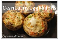 Best of 2012 - Recipe for Clean Eating Egg White Quiche Muffins  - Going to try these.