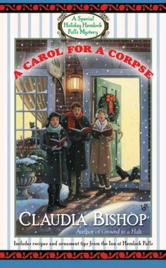 A Carol for a Corpse (Hemlock Falls Series #15) by Claudia Bishop