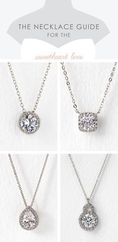 The Bridal Necklace Guide for the Sweetheart line