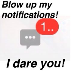 I dare you guys! I'm going away for an hour Chat Board, I Dare You, Totally Me, Im Trying, Teenager Posts, Dares, I Laughed, Hilarious, Funny Memes