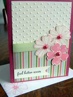 Feel Better Soon Handmade Handstamped Card Flowers 'N Pearls | eBay