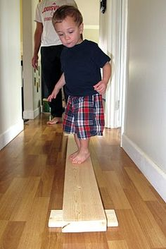 Balance beam<--Perfect for DIY Montessori. I remember a story grandpa told me involving aunt syd and a balance beam to help with her depth perception issues.