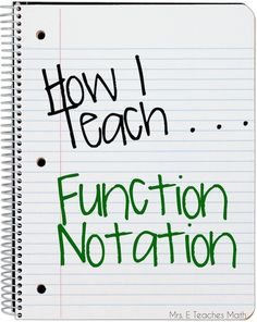 Mrs. E Teaches Math:  How I Teach Function Notation  |  mrseteachesmath.blogspot.com