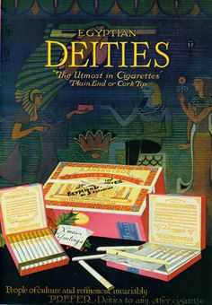 """Egyptian Deities, 1914. """"The Utmost in Cigarettes"""""""