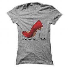 Awesome Tee Acupuncture HEALS clever and sexy stiletto Design by I Love Acupuncture  Shirts & Tees