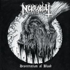 Nekrokult, Desecration of Blood, 2017, autoprodotto   voto 7   Recensione canzone per canzone dell?album Black/Thrash Metal di Sub Umbra, Bitch Hünter, Hoertel: da Desecration of Blood a Total Funeral.