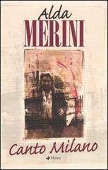 Leggere Libri Fuori Dal Coro : CANTO MILANO Alda Merini