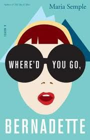 Where Did You Go, Bernadette? by Maria Semple: very fast and fun to read. I could relate to the Bernadette! (sometime people are gnats!)