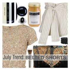 """July Trend: Belted Shorts"" by eclectic-chic ❤ liked on Polyvore featuring Alice + Olivia, Yves Saint Laurent, 3.1 Phillip Lim, Marc Jacobs, Urban Decay, FREDS at Barneys New York, Bling Jewelry, Sequins, Beltedshorts and JulyFashionTrends"