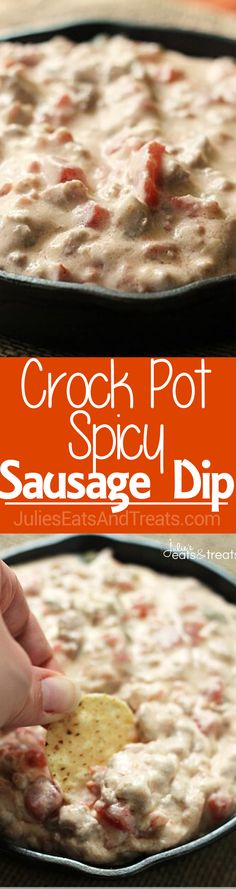 Crock Pot Spicy Sausage Dip ~ Creamy, Delicious Dip Loaded with Sausage and a Kick! via @julieseats