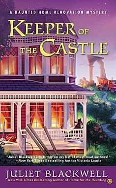 Keeper of the Castle by Juliet Blackwell ~ Kittling: Books