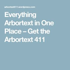 Everything Arbortext in One Place First Place, Need To Know, Everything, Places, Blog, Blogging, Lugares