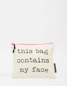 Lola & Gilbert | Lola & Gilbert This Bag Contains My Face Pouch at ASOS
