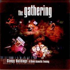 The Gathering - Sleepy Buildings