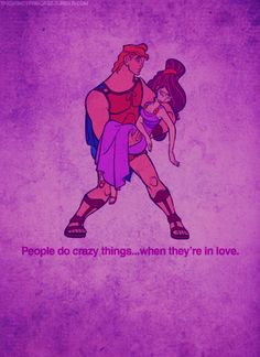 People do crazy things ... when they're in love  <3 Meg and Hercules