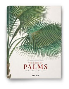 Martius, Book of Palms — Taschen; Illustrated edition (October 1, 2009)