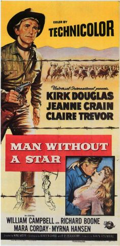MAN WITHOUT A STAR (1956) Kirk Douglas - Jeanne Crain - Claire Trevor - William Campbell - Richard Boone - Mara Corday - Myrna Hansen - Directed by King Vidor - Universal-International Pictures - Insert Movie Poster.