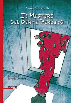 """""""Il mistero del dente perduto"""" di Anna Vivarelli"""