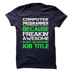 Computer Programmer Funny T Shirt