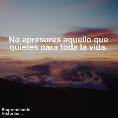 Lo bueno toma tiempo. Text Quotes, Words Quotes, Love Quotes, Take What You Need, When You Believe, Motivational Quotes, Funny Quotes, Inspirational Quotes, Future Days
