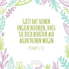 """Sprüche """"God has commanded his angels to guard you in all your ways"""" Psalm – Beautiful baptismal Bible for cards or an unforgettable baptism :] Baptism Verses, Baptism Cards, Bible Verses, Sweet Quotes, Baby Quotes, Family Quotes, Sweet Sayings, Wisdom Quotes, True Quotes"""