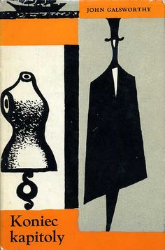 Slovak book cover, 1965, John Galsworthy - Koniec Kapitoly (Chapter`s End)